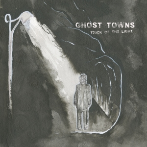 ghost towns alubum cover pic